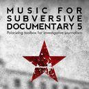 Music for Subversive Documentary 5/Ulrich Bassenge / Lars Kurz