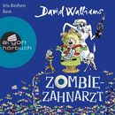 Zombie-Zahnarzt (Ungekürzte Lesung)/David Walliams