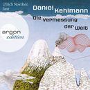 Die Vermessung der Welt (Ungekürzte Lesung)/Daniel Kehlmann