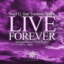 Live Forever (feat. Tommie Nibbs)/Noel G.