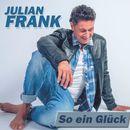 So ein Glück/Julian Frank