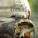 Der Flammenträger (Gekürzte Lesung)/Bernard Cornwell