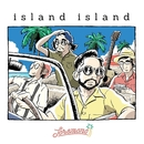 island island/トレモノ