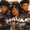 Kiss The Lips Of Life/Brilliant