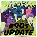 #90s Update/#90s Update