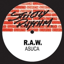 Asuca (Remixes)/R.A.W.