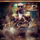 Still Goin In/Rich Homie Quan