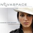 Dancing Into Danger/Novaspace