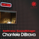 Chantele DiBrava/Chantele DiBrava & Soltrenz SoundStage