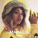 Sober/Mahalia
