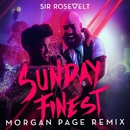 Sunday Finest (Morgan Page Remix)/Sir Rosevelt