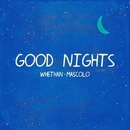 Good Nights (feat. Mascolo)/Whethan