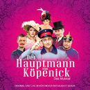 Der Hauptmann von Köpenick - Das Musical (Live)/Original Berlin Cast