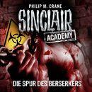 Sinclair Academy, Folge 9: Die Spur des Berserkers (Gekürzt)/John Sinclair