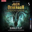 Dunkle Flut - Jack Deveraux 5 (Inszenierte Lesung)/Xenia Jungwirth