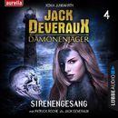 Sirenengesang - Jack Deveraux 4 (Inszenierte Lesung)/Xenia Jungwirth