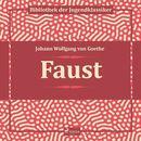 Faust (Ungekürzt)/Johann Wolfgang von Goethe