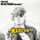 Cosas que no se pagan con dinero EP/Marlon