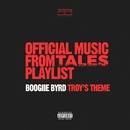 Troy's Theme (feat. Alexza)/Boogiie Byrd