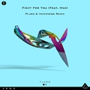 Fight For You (feat. MAX) [Inverness Remix]/Pluto