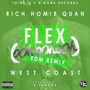 Flex (Ooh, Ooh, Ooh) [K Theory Remix]/Rich Homie Quan