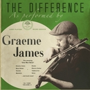 The Difference/Graeme James