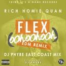 Flex (Ooh, Ooh, Ooh) [DJ Phyre Remix]/Rich Homie Quan