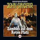 Folge 117: Zombies auf dem Roten Platz/John Sinclair