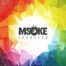 Facettes/Msoke