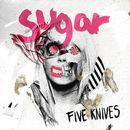 Sugar (Remixes)/Five Knives