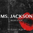 Ms Jackson Remix EP/Superfinger