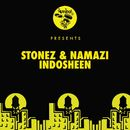 Indosheen/Stonez & Namazi