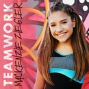 TEAMWORK/Mackenzie Ziegler