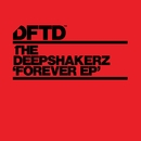 Forever/The Deepshakerz