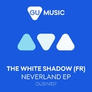 Neverland - EP/THe WHite SHadow (FR)