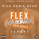 Flex (Ooh, Ooh, Ooh) [Mr. W & Lady A Remix]/Rich Homie Quan