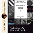 Reflections on War and Death (Unabridged)/Sigmund Freud