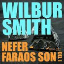 Nefer - faraos son, del 1 - The Egyptian Novels, del 3 (oförkortat)/Wilbur Smith