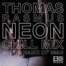 In The Name Of Man (Thomas Rasmus Neon Chill Mix)/Plan B