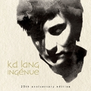 Ingénue (25th Anniversary Edition)/k.d. lang