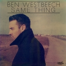 Same Thing/Ben Westbeech