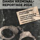 Afpresning, trusler og forsøg på kidnapning fra uventet side - Dansk Kriminalreportage (uforkortet)/Claus Larsen