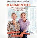 Madmentor (uforkortet)/Sofia Manning, Marie Steenberger