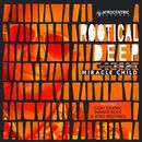Miracle Child/Rootical Deep