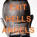 Exit Hells Angels (uforkortet)/Søren Baastrup