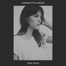 Talk Talk/Charlotte Cardin