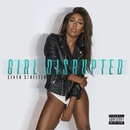 Girl Disrupted/Sevyn Streeter