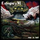 War Is Hell/Category VI