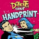 Handprint (feat. Amina Ya Heard)/Detroit's Filthiest