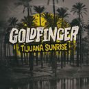 Tijuana Sunrise/Goldfinger
